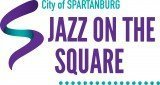 City of Spartanburg Jazz on the Square @ Morgan Square