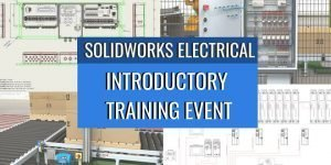 SOLIDWORKS Intro Training Event: Electrical Design - Ten at ... on