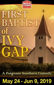 Mill Town Players: First Baptist of Ivy Gap @ Pelzer Auditorium