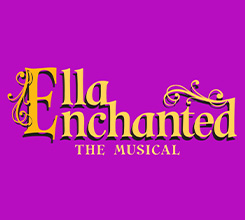 Ella Enchanted the Musical @ Gunter Theatre | Greenville | South Carolina | United States